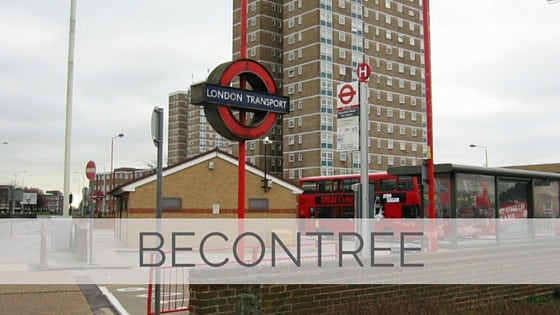 Learn To Say Becontree?