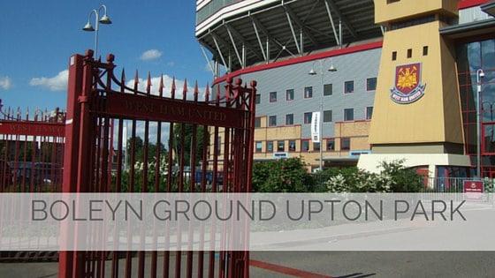 Learn To Say Boleyn Ground Upton Park?
