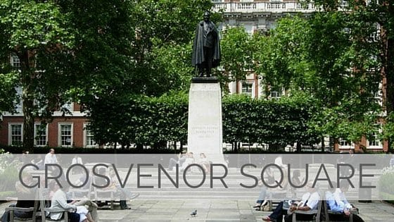 Learn To Say Grosvenor Square?