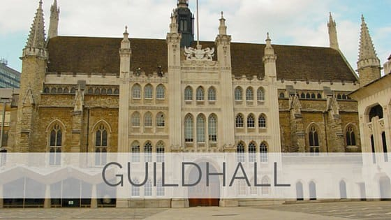 Learn To Say Guildhall?