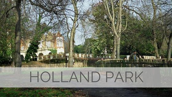 Learn To Say Holland Park?