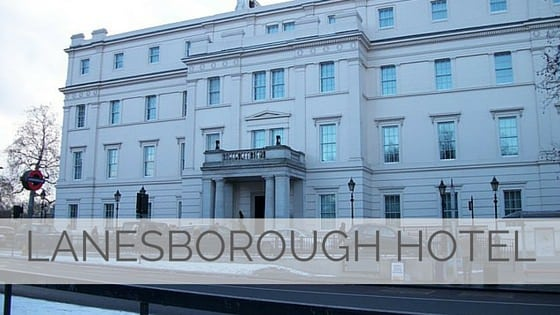 Learn To Say Lanesborough Hotel?