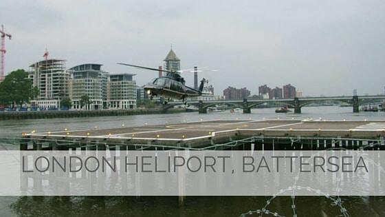 Learn To Say London Heliport, Battersea?