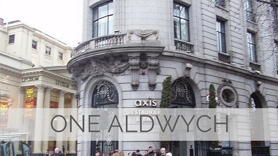 Learn To Say One Aldwych?
