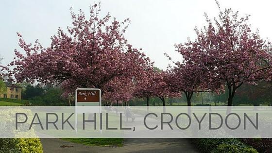 Learn To Say Park Hill, Croydon?