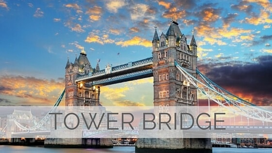 Learn To Say Tower Bridge?