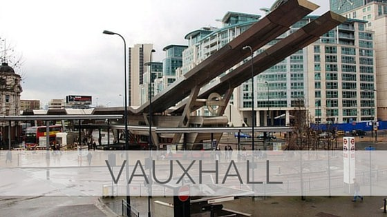 Learn To Say Vauxhall?