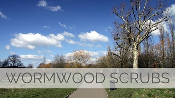 Learn To Say Wormwood Scrubs?