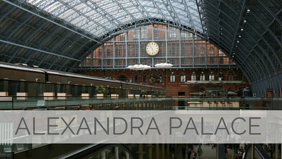 Learn To Say Alexandra Palace?