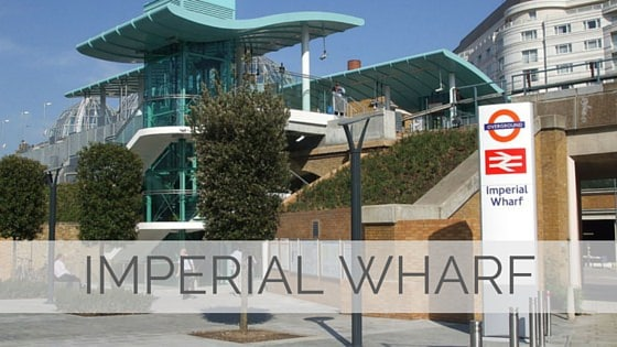Learn To Say Imperial Wharf?