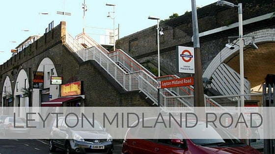 Learn To Say Leyton Midland Road?