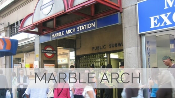 Learn To Say Marble Arch?