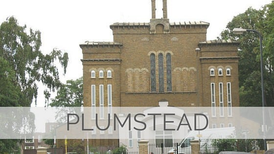Learn To Say Plumstead?