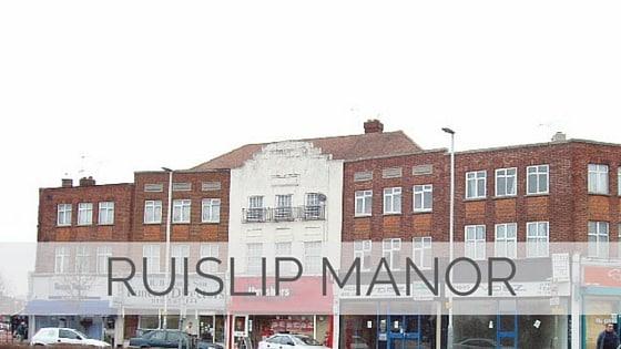 Learn To Say Ruislip Manor?