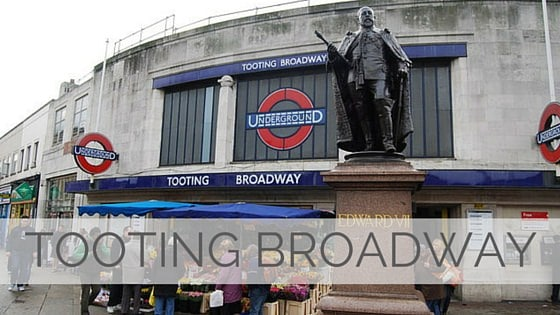 Learn To Say Tooting Broadway?