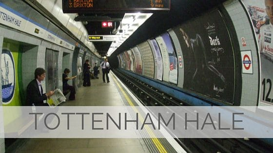 Learn To Say Tottenham Hale?