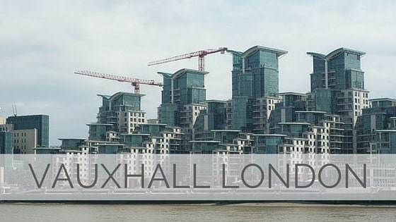 Learn To Say Vauxhall London?