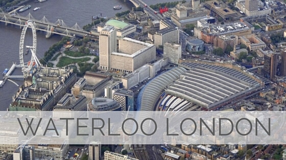 Learn To Say Waterloo London?