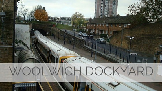 Learn To Say Woolwich Dockyard?