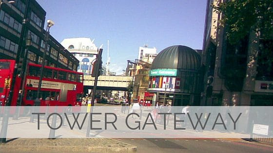 Learn To Say Tower Gateway?