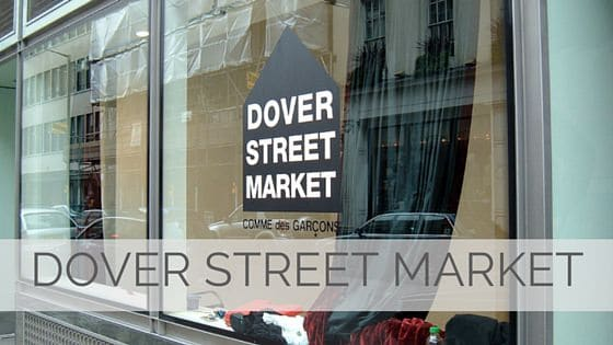 Learn To Say Dover Street Market?