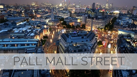 Learn To Say Pall Mall Street?