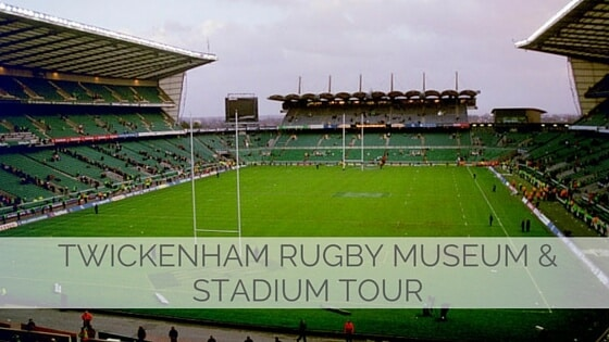 Learn To Say Twickenham Rugby Museum & Stadium Tour?