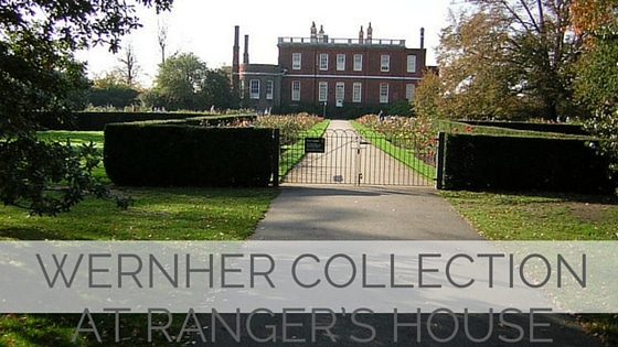 Learn To Say Wernher Collection At Ranger's House?