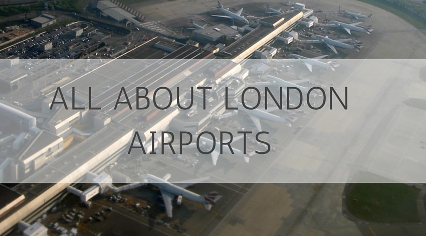 All About London Airports
